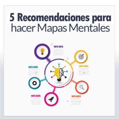 5 Recomendaciones para hacer Mapas Mentales