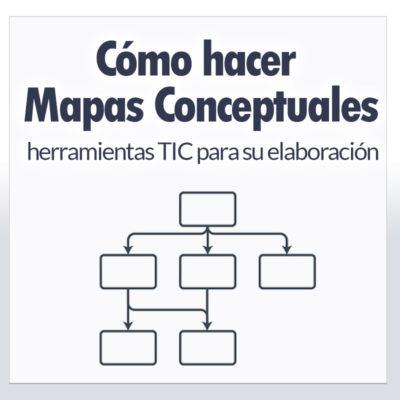 4 pasos efectivos cómo hacer Mapas Conceptuales + dos t
