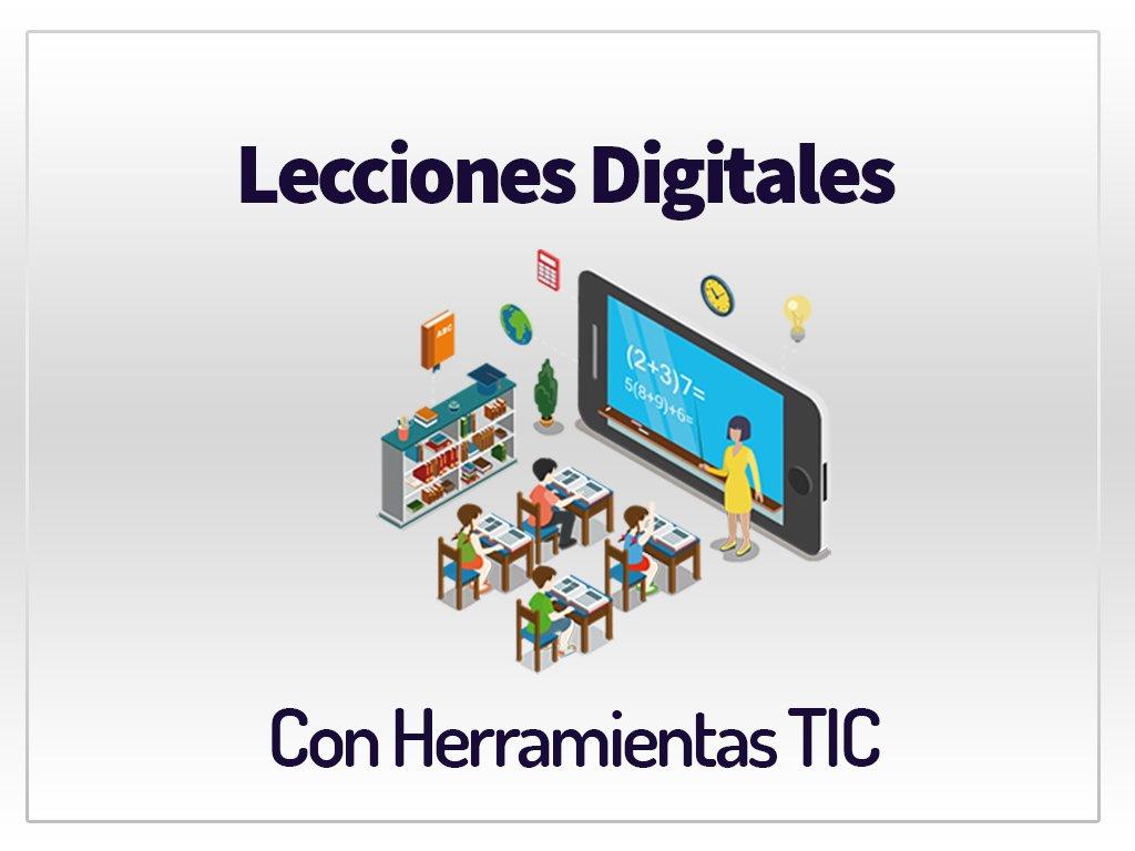 Cómo crear Lecciones Digitales con 4 herramientas TIC