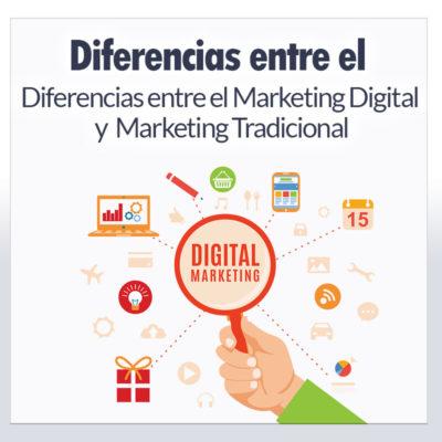 Diferencias entre el Marketing Digital y Marketing Tradicional