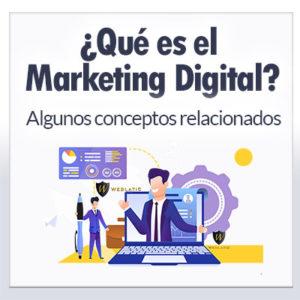 Qué es Marketing Digital y algunos conceptos relacionados